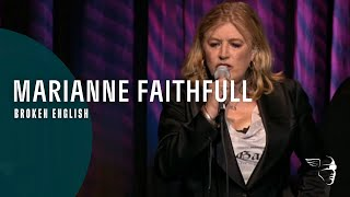 marianne faithful broken english from live in hollywood dvd