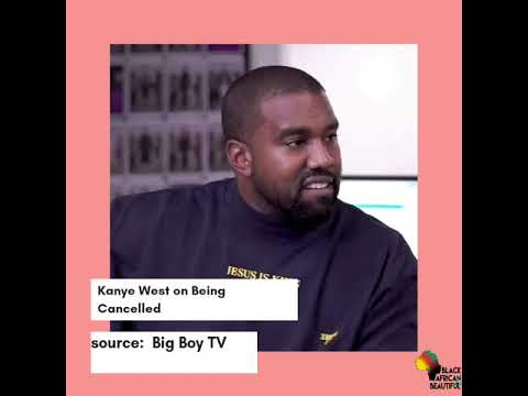 Kanye West on Being Cancelled | @baabmedia