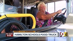 Hamilton City Schools using food truck to teach healthy eating habits