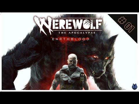 Werewolf The Apocalypse Earthblood part #01