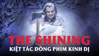 THE SHINING: KIỆT TÁC KINH DỊ
