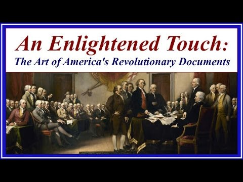 An Enlightened Touch - The Art of America's Revolutionary Documents