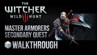 The Witcher 3 Wild Hunt Walkthrough Master Armorers Secondary Quest Guide Gameplay/Let