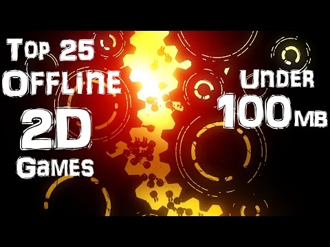 Top 25 Offline 2D Games For Android & IOS
