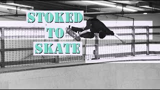 LOWCARD MAG - Stoked To Skate