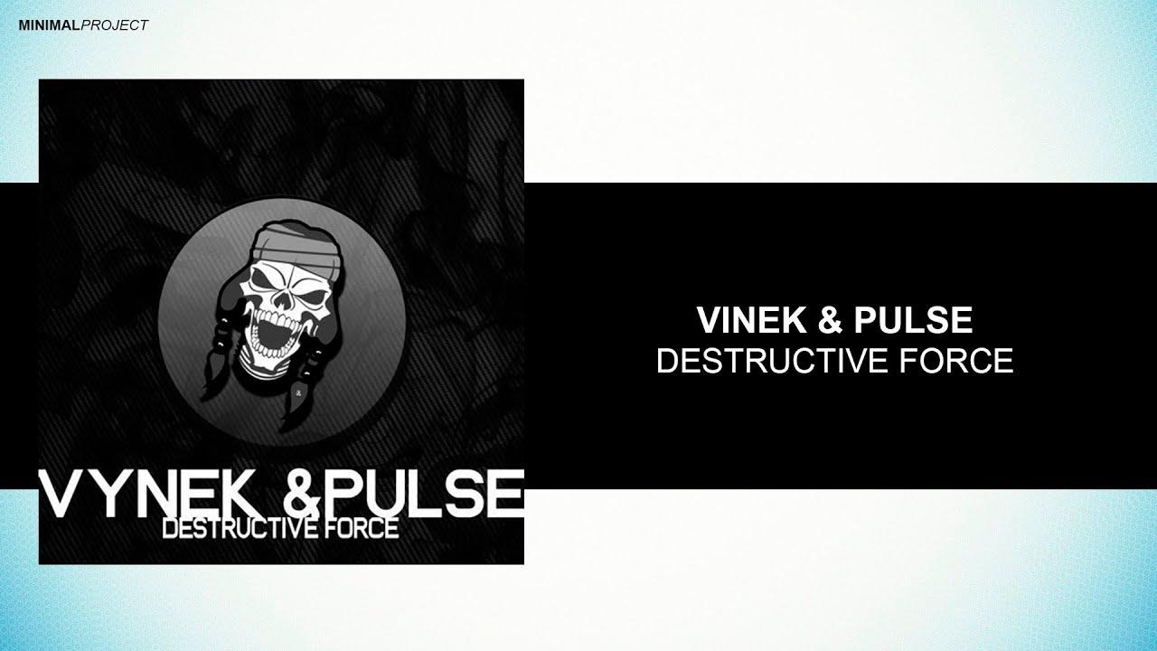 Vynek & Pulse - Destructive Force  [Apache Records]