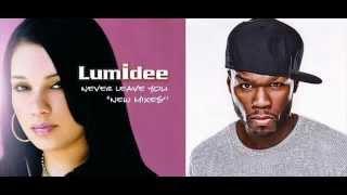 LUMEDEE & 50 CENT - Never Leave (DJ Jynxx Remix)