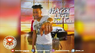 Gold Face - Happy Life - February 2019