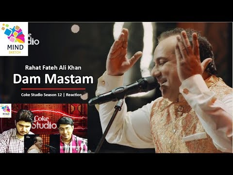 coke-studio-season-12- -dam-mastam- -rahat-fateh-ali-khan- -reaction