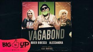 Boier Bibescu - Vagabond feat. Alessandra (Special Guest Lili Davies)