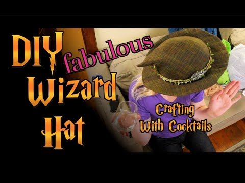 DIY Structured Wizard Hat - Crafting With Cocktails (4.22)