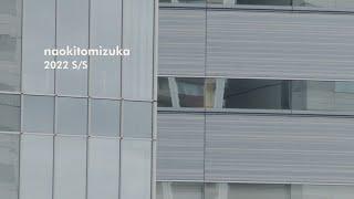 naokitomizuka 2022 S/S Collection | Rakuten Fashion Week TOKYO 2022 S/S