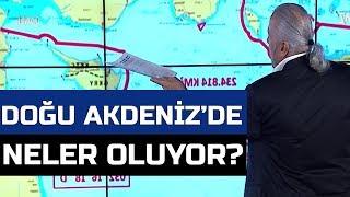 Doğu Akdeniz'de aslında neler oluyor? Mete Yarar açıklıyor!