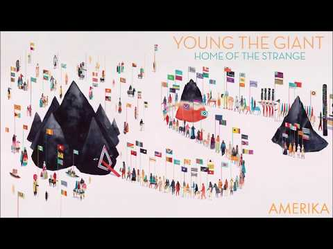 Young The Giant - In The Open: Home Of The Strange (Full Album)