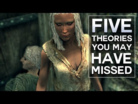 Skyrim - 5 Theories You May Have Missed