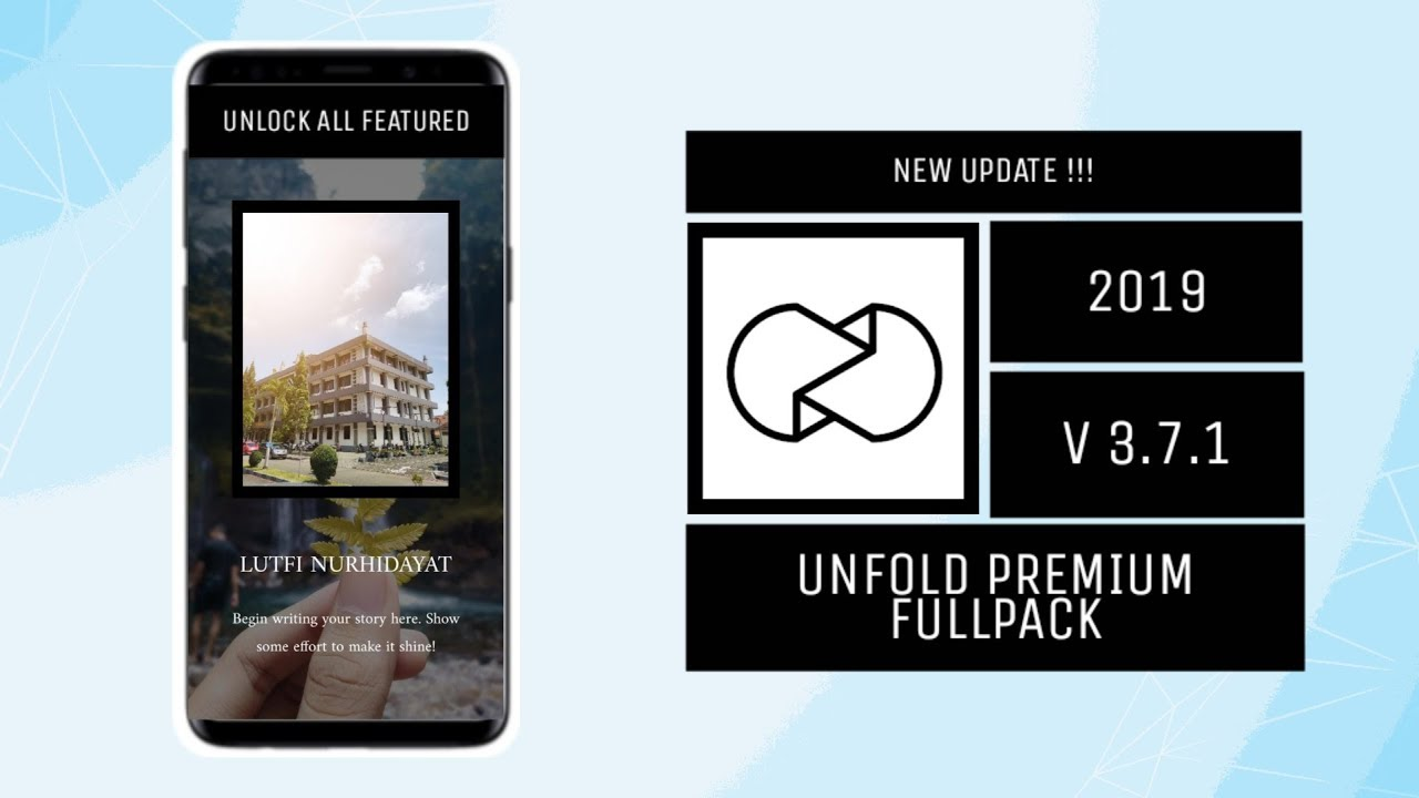 NEW UPDATE 2019!!! Unfold Premium Fullpack Free Download