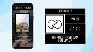 Gambar cover NEW UPDATE 2019!!! Unfold Premium Fullpack Free Download