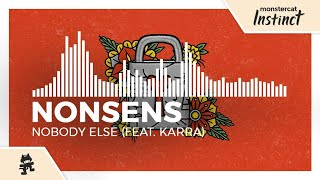 Nonsens - Nobody Else (feat. Karra) [Monstercat Release]