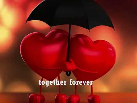 TOGETHER FOREVER - (Lyrics)