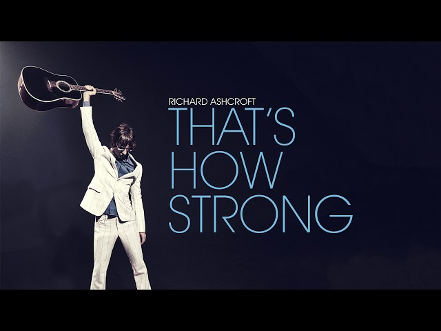 Richard Ashcroft - That's How Strong (Official Audio)