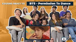 Cousins React To Bts 방탄소년단 Permission To Dance Mv