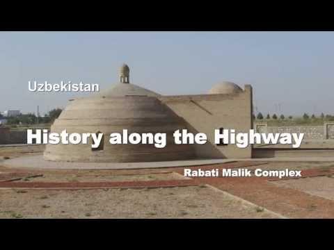 HISTORY ALONG THE HIGHWAY - Rabati Malik Complex, Uzbekistan