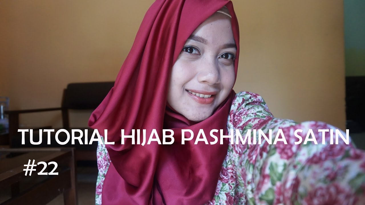 Tutorial Hijab Pashmina Satin 22 Indahlzami YouTube