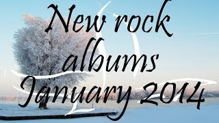 New Rock/Pop-Punk/Alternative Albums Playlist - January 2014