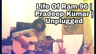 Life Of Ram-96 | Reference  | Part-1 | Original Singer | Pradeep Kumar | Tamil Guitar Lessons