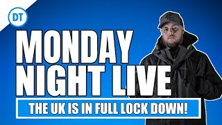 MONDAY NIGHT LIVE | WE ARE IN COMPLETE LOCKDOWN