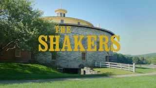 The Shakers: America's Quiet Revolutionaries