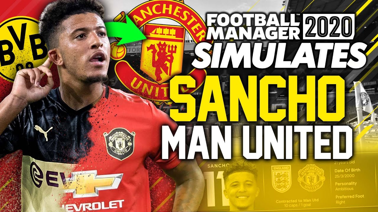 Football Manager Simulates Sancho At Manchester United Youtube