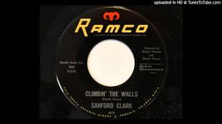 Sanford Clark - Climbin' The Walls (Ramco 1979)