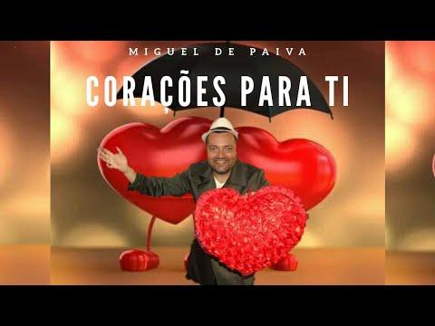 Miguel de Paiva - CORAÇÕES PARA TI ( Official Video )