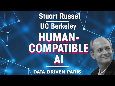 Human-compatible AI by Stuart Russell, Professor of Computer Science at UC Berkeley