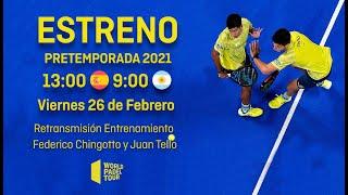 #PretemporadaWPT: Fede Chingotto y Juan Tello - World Padel Tour