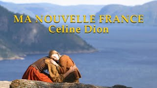 "Ma Nouvelle France (song from the film ""Nouvelle France"")"