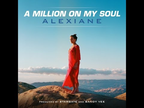 Alexiane - A Million on My Soul (From