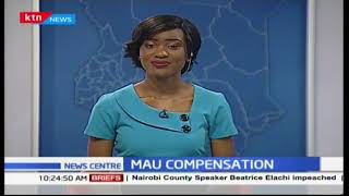 Mau compensation: No evictees will be compensated