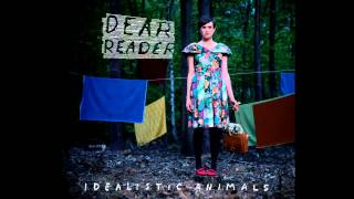 Dear Reader - Man (Idealistic Animals)