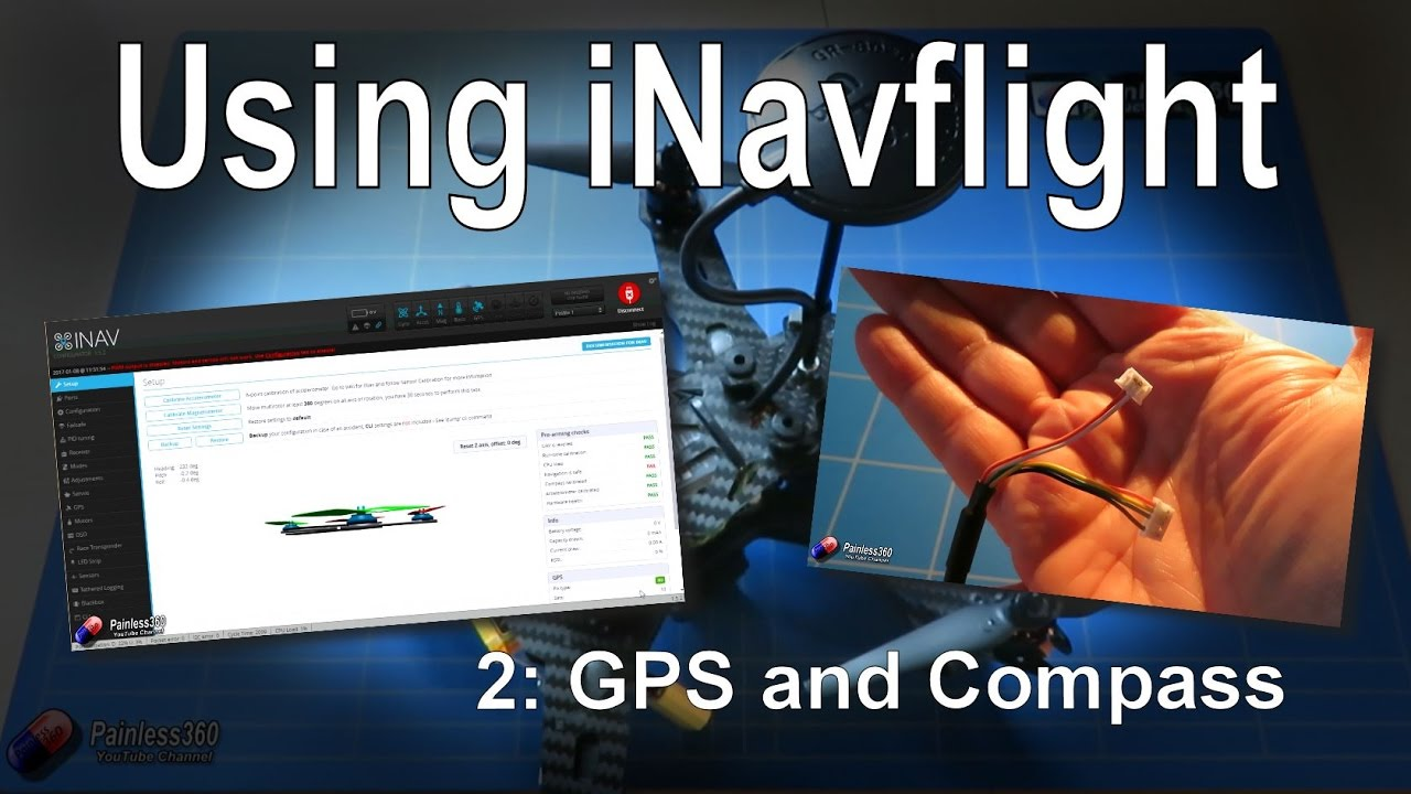 (2/8) Introduction to iNav: Connecting up the GPS and Compass