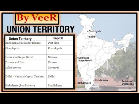 L-108- History & Creation of UTs (केंद्र शासित प्रदेश)- 7 Union Territories of India-(Indian Polity)