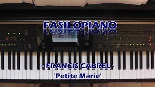 Fasilopiano - Francis Cabrel - Petite Marie Piano Cover