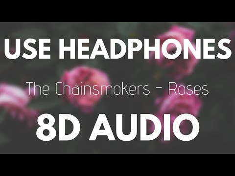 The Chainsmokers - Roses (Ft. ROZES) | 8D AUDIO