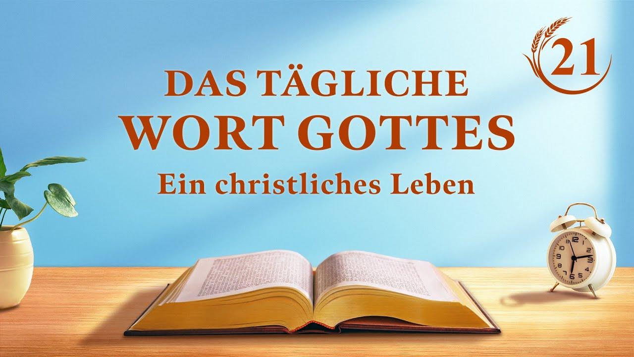 """Das tägliche Wort Gottes   """"Die Vision von Gottes Werk (3)""""   Auszug 21"""
