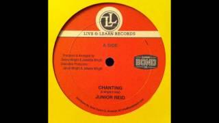 Junior Reid - Chanting