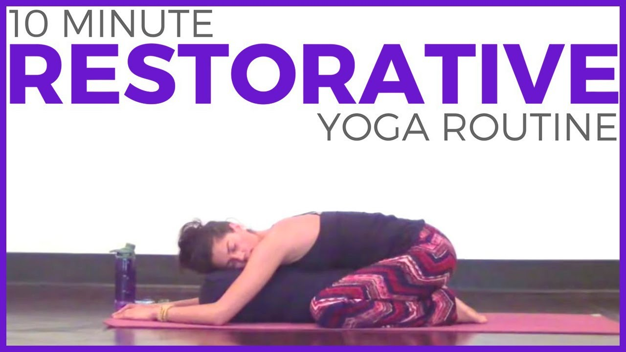 10 minute Restorative Yoga with a Bolster for Relaxation ...