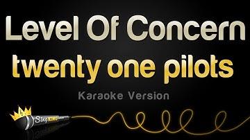 twenty one pilots - Level Of Concern (Karaoke Version)