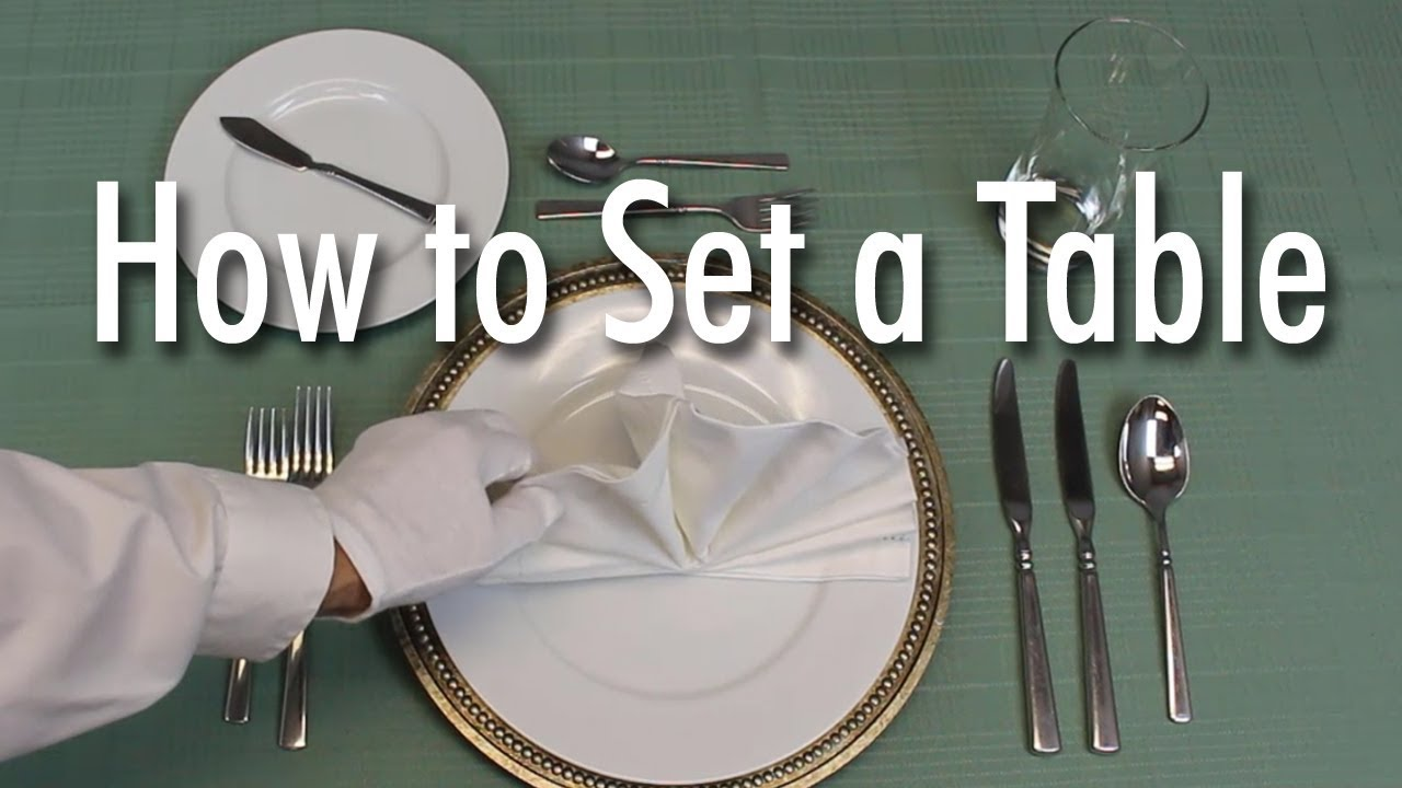 Learn How to Set a Formal Dinner Table - YouTube