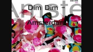 Dim Dim (Jerry Dimmer) - Amsterdam
